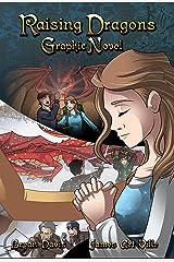 Raising Dragons Graphic Novel Paperback