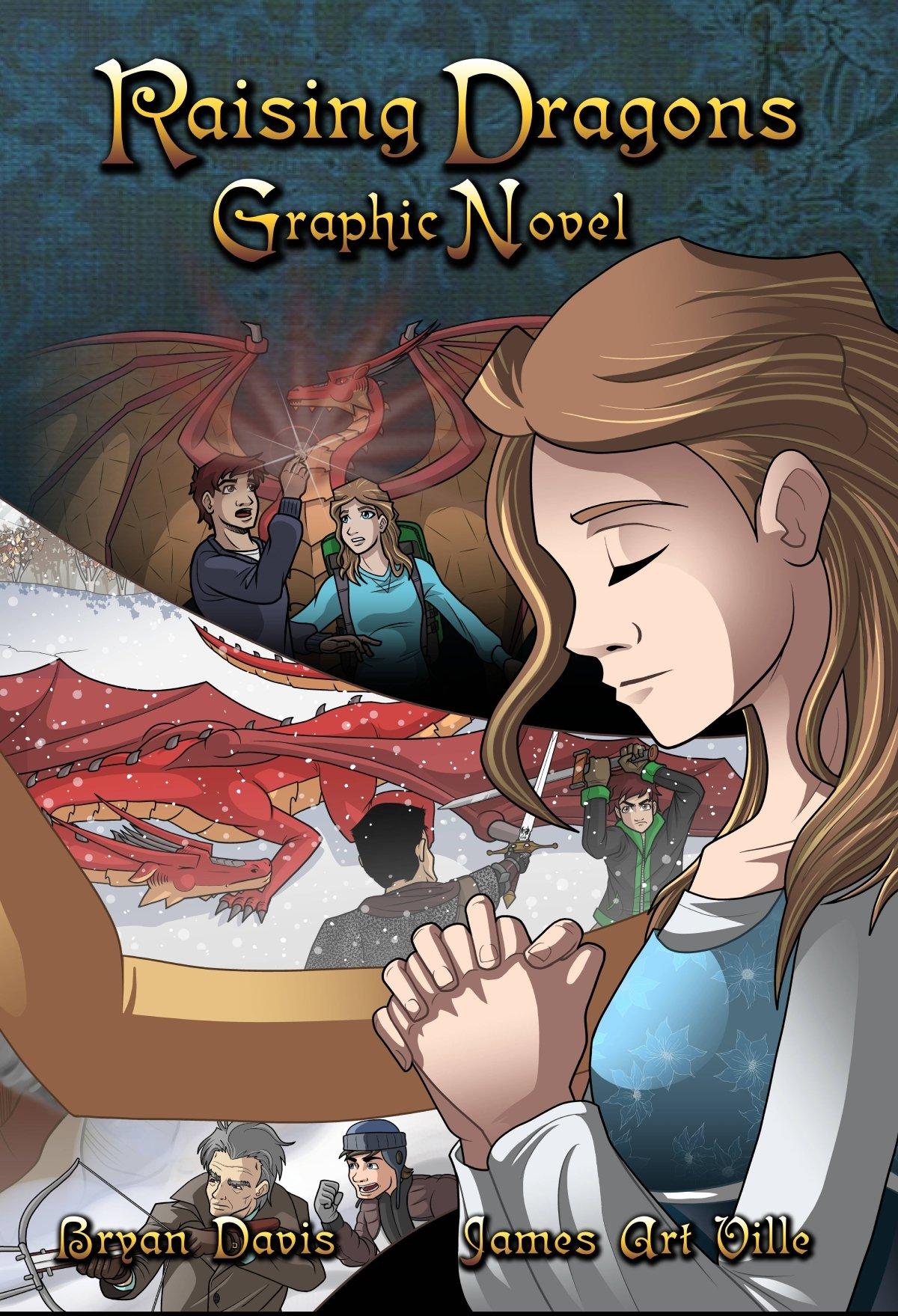 Raising Dragons Graphic Novel: Bryan Davis: 9780989812290: Amazon: Books
