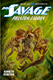 Doc Savage: Phantom Lagoon (The Wild Adventures of Doc Savage Book 8) (English Edition)