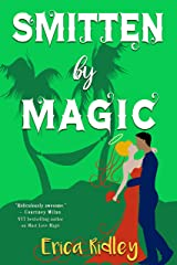 Smitten by Magic: Paranormal Romantic Comedy (Magic & Mayhem Book 3) Kindle Edition