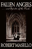 Fallen Angels: . . . And Spirits of the Dark
