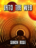 Into The Web (Shadowzone Book 2)