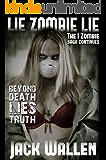 Lie Zombie Lie (I Zombie Book 4)