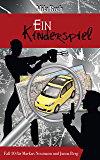 Ein Kinderspiel (Spionin wider Willen 10) (German Edition)