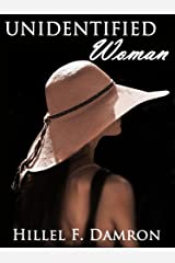 Unidentified Woman ((Gideon Gold Investigations) Book 2) Kindle Edition