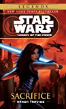Sacrifice: Star Wars Legends (Legacy of the Force) (Star Wars: Legacy of the Force (Paperback))