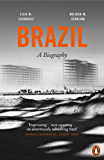 Brazil: A Biography (English Edition)