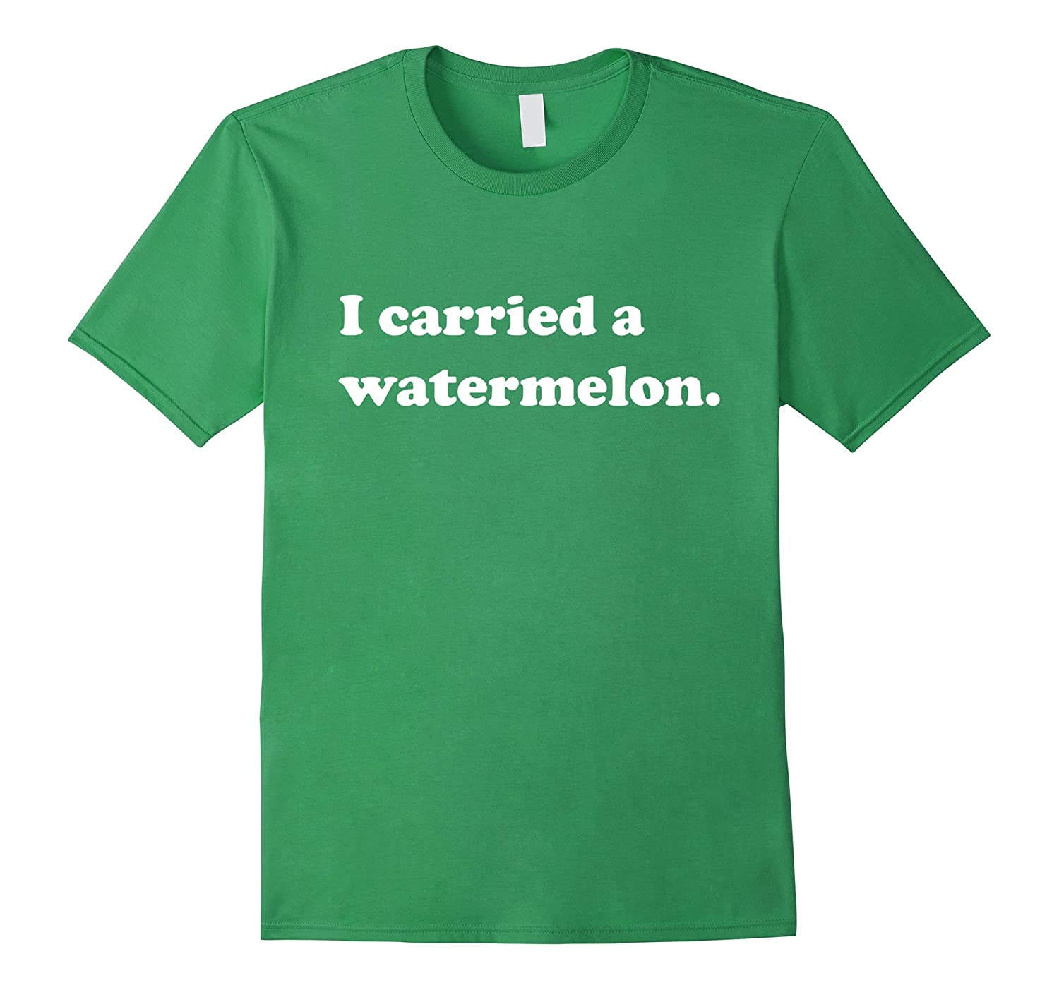 I Carried a Watermelon T-Shirt Foodie Threads-Vaci