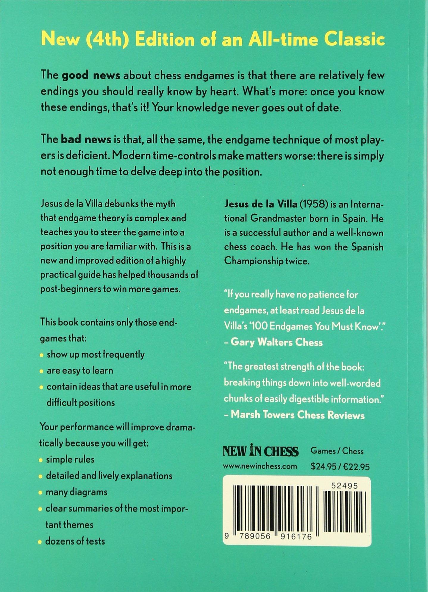 100 Endgames You Must Know: Vital Lessons for Every Chess Player: Jesus de  la Villa: 9789056916176: Amazon.com: Books
