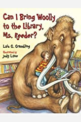 Can I Bring Woolly to the Library, Ms. Reeder? (Prehistoric Pets) Paperback