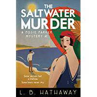 The Saltwater Murder: A Cozy Historical Murder Mystery (The Posie Parker Mystery Series Book 7) (English Edition)