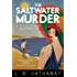 The Saltwater Murder: A Cozy Historical Murder Mystery (The Posie Parker Mystery Series Book 7)