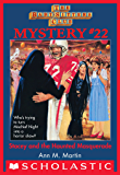 The Baby-Sitters Club Mystery #22: Stacey and the Haunted Masquerade (The Baby-Sitters Club Mysteries)