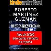 Muerte sin resurrección (Eva Santiago 1)