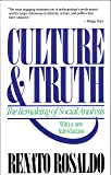 Culture and Truth: Remaking of Social Analysis