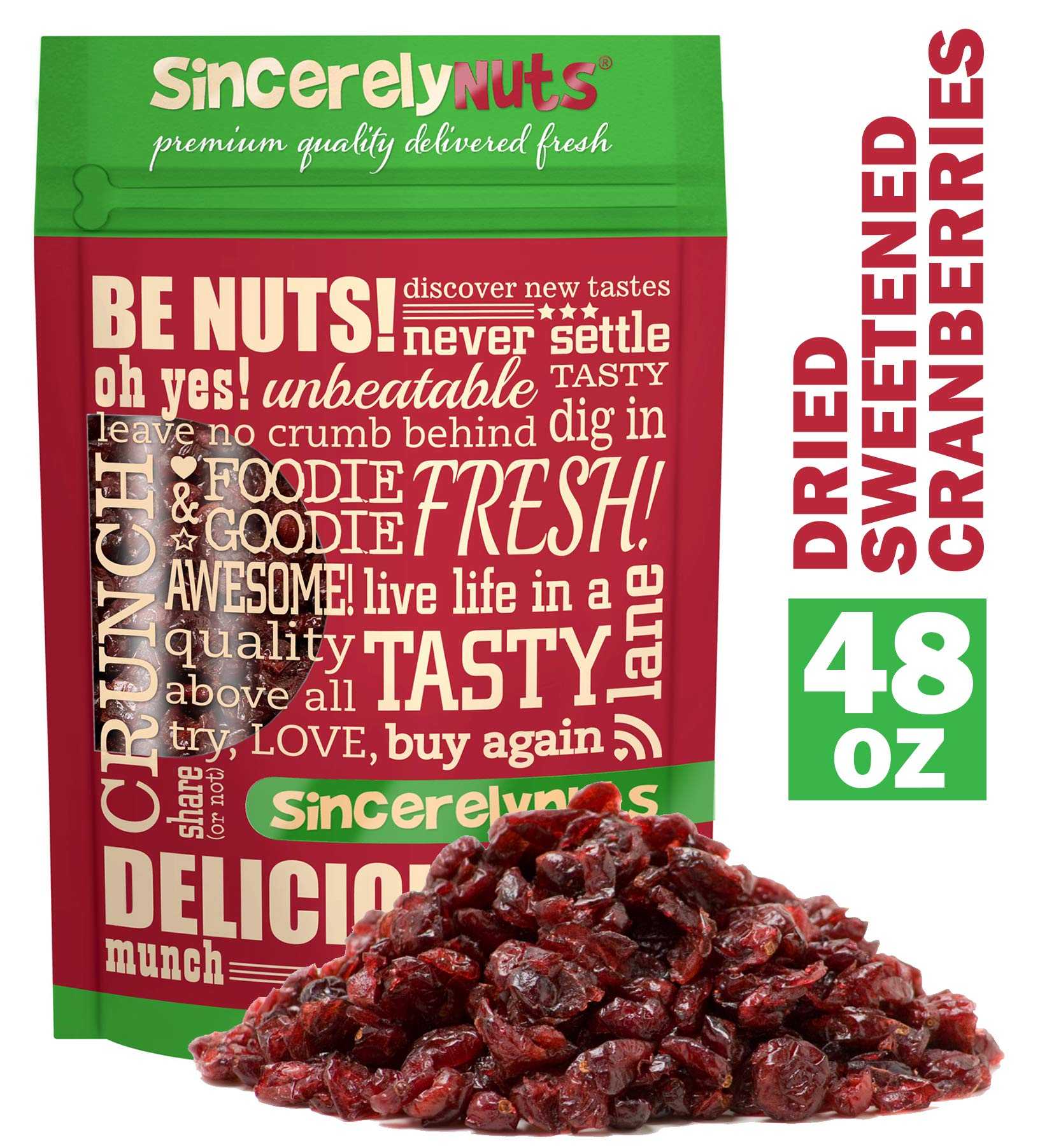 Sincerely Nuts Dried Cranberries Sweetened - Three Lb. Bag -Top Quality Cranberries - Perfectly Dried - Antioxidant Rich, Exceptionally Fresh - Kosher Certified