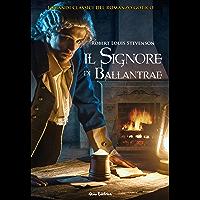 Il signore di Ballantrae. I grandi classici del romanzo gotico (I Capolavori della Letteratura Europea)