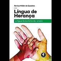 Língua de Herança: Língua Brasileira de Sinais