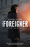 The Foreigner: the bestselling thriller now starring Jackie Chan: previously published as The Chinaman