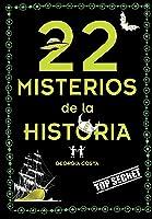 22 Misterios De La Historia (No Ficción