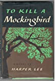 To Kill a Mockingbird (1st Bc W/Photo )