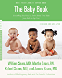 The Baby Book, Revised Edition: Everything You Need to Know About Your Baby from Birth to Age Two (Sears Parenting…