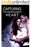 Capturing The Bodyguard's Heart