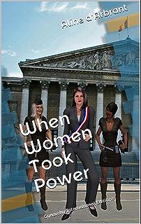 When Women took Power