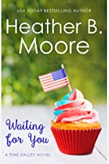 Waiting for You (Pine Valley Book 4) Kindle Edition