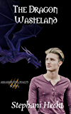 The Dragon Wasteland (Assassin's Loyalty Book 5)
