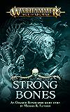 Strong Bones (Warhammer Age of Sigmar)