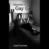 Memoirs of a Gay Guy (English Edition)