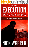 The Complete Execution Is Everything: Jon Kaine 1