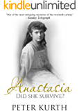Anastasia: The Life of Anna Anderson