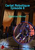 6 - Cartel Robotique