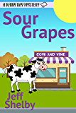 Sour Grapes (A Rainy Day Mystery Book 9)