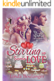 Stirring Up Some Love (A Wings & Whispers Love Story Book 1)