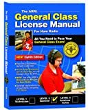 The ARRL General Class License Manual (ARRL General Class License Manual for the Radio Amateur)