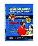The ARRL General Class License Manual (Arrl General Class License Manual for the Radio Amateur)