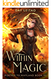 Within Magic (Portals to Whyland Book 3)