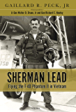 Sherman Lead: Flying the F-4D Phantom II in Vietnam