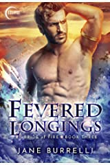 Fevered Longings (Bride of Fire Book 3) Kindle Edition