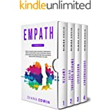 Empath: 4 Books in 1:Empath, Survival Guide, Narcissist, Codependency. How to Learn Empathy Skills, Emotional Healing, Overco