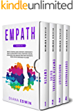 Empath: 4 Books in 1:Empath, Survival Guide, Narcissist, Codependency. How to Learn Empathy Skills, Emotional Healing…