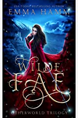 Wilde Fae: Irish Fairytales (An Otherworld Collection Book 1) Kindle Edition