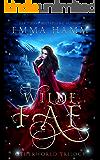 Wilde Fae: Irish Fairytales (An Otherworld Collection Book 1)
