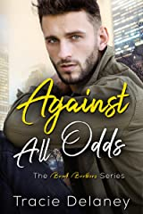 Against All Odds (A Brook Brothers Novel Book 2)