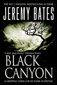 Black Canyon (BookShots): A gripping thriller of dark suspense (The Midnight Book Club 1)