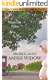 The Middle-Aged Amish Widow (Expectant Amish Widows Book 10)