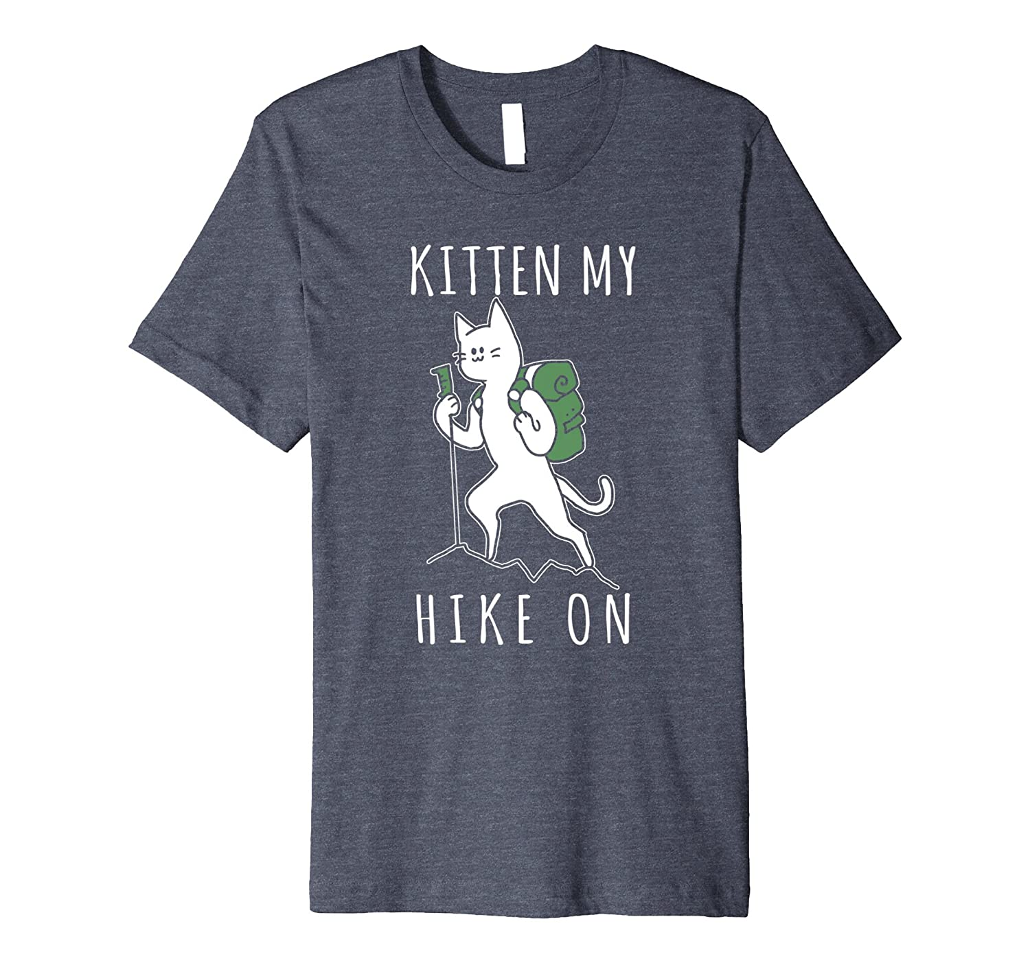 [Kitten My Hike On] Funny Cat Lover Hiking Premium T Shirt-AZP